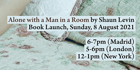 Book Launch: Alone with a Man in a Room by Shaun Levin tickets