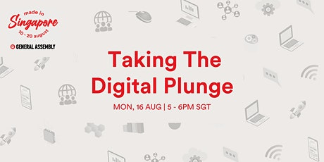 Made in Singapore: Taking The Digital Plunge billets