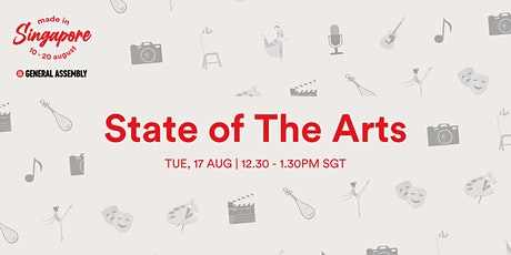 Made In Singapore: State of The Arts tickets