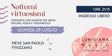 LIMF 2021 - Notturni & Virtuosismi biglietti