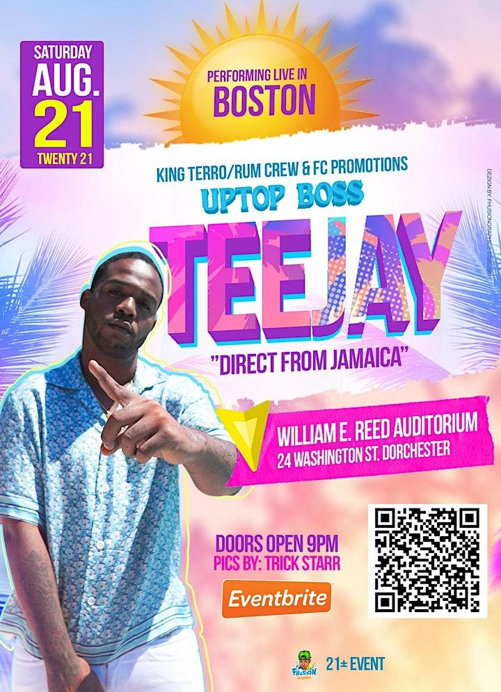 """UPTOP BOSS "" TEEJAY  LIVE IN BOSTON image"