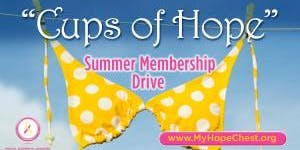 """Cups of Hope"" - Charity Summer Membership Drive"