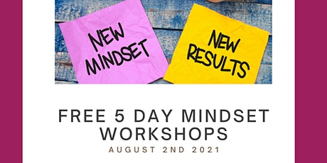 Free Five Day Mindset Workshop tickets