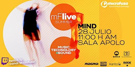 MIND - mFLive Summer Festival 021' entradas