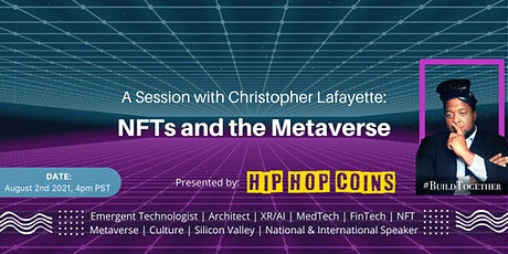 A Session with Christopher Lafayette:  NFTs and the Metaverse tickets