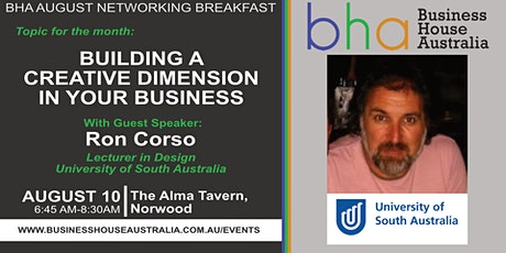 Aug BHA Event: 'Building a  Creative Dimension  in Business' with Ron Corso tickets