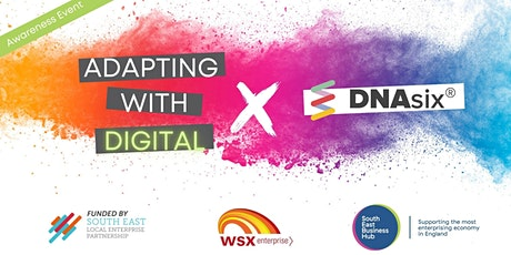 Adapting with Digital - Digital Comms - DNASix - Solving Your Digital Pain Tickets