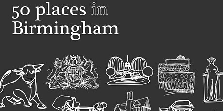 50 Places in Birmingham Book Launch tickets
