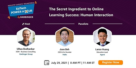 The Secret Ingredient to Online Learning Success: Human Interaction tickets