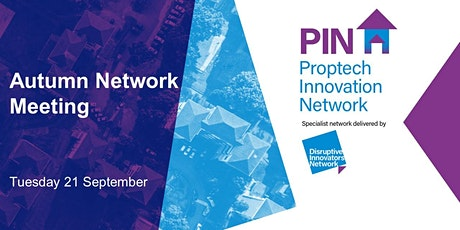 PIN - Proptech Innovation Autumn Network meeting tickets