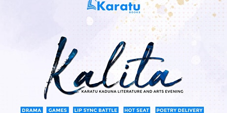 KALITA: Karatu Kaduna Literature and Arts Evening tickets