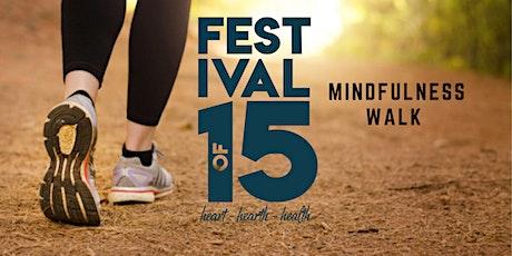 Mindfulness Walk tickets