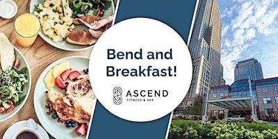 Bend & Breakfast