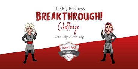 The Big Business Breakthrough Challenge For Salon Owners tickets