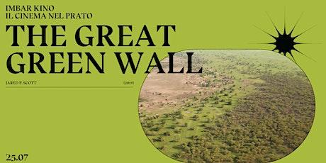 (rimandato) ImbarKino — The Great Green Wall (J. P. Scott) biglietti