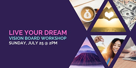 Live Your Dream Vision Board Workshop tickets