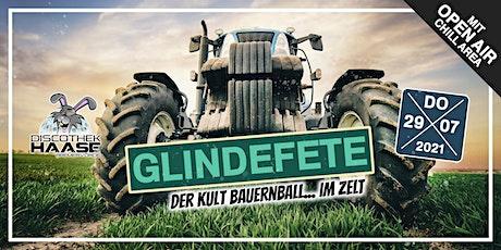GLINDEFETE - ZELTFETEN SPECIAL 2021 inkl. OPEN AIR AREA ! Tickets