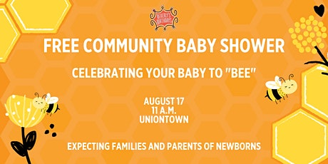 Free Community Baby Shower - Uniontown tickets