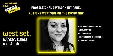 West Set 2021 presents :: West Set Panel Discussion tickets