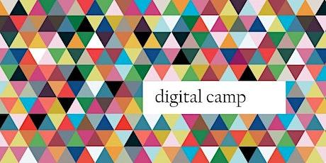 Digital Camp - July 30th & 31st, 2021 tickets