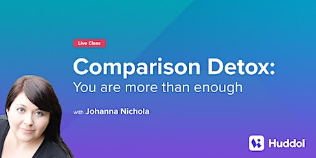 Comparison Detox: You are more than enough tickets