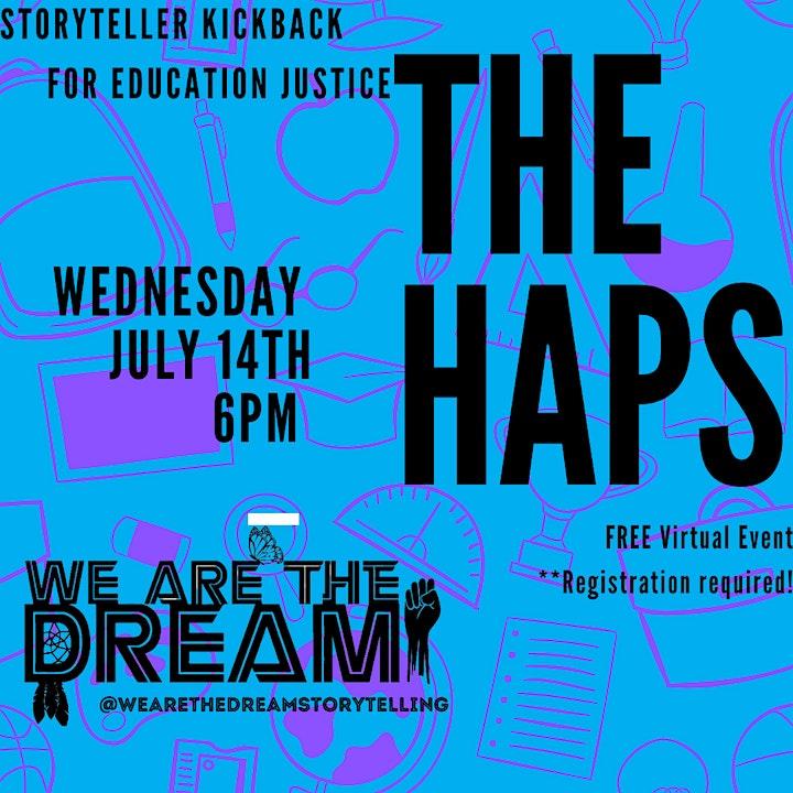 The Haps  Storyteller Kickback for Education Justice image