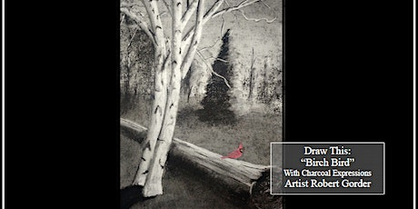 """Charcoal Drawing Event """"Birch Bird"""" in Baraboo tickets"""