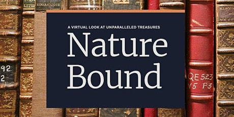 Nature Bound: Unbinding the Archives tickets