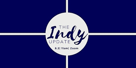 The Indy Update tickets
