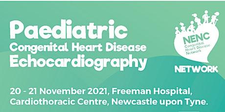 Paediatric Congenital Heart Disease Echocardiography Course tickets