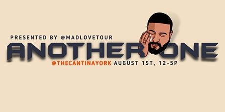"""Mad Love Tour Presents: """"ANOTHER ONE"""" A DJ Khaled Themed Day Party tickets"""