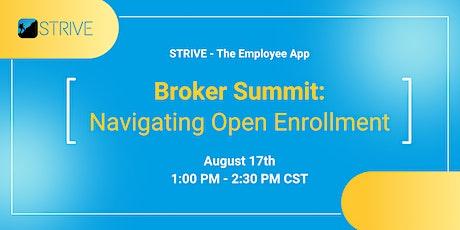 Broker Summit: Navigating Open Enrollment tickets