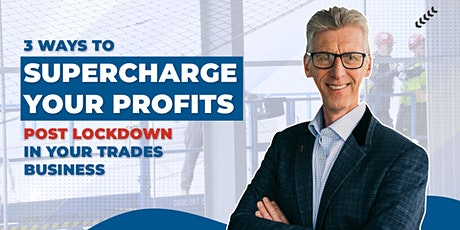 3 Ways to Supercharge Your Profits Post Lockdown in Your Trades Business tickets