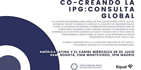 Co-creando la IPG: Consulta Global - América Latina y el Caribe entradas