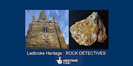 Ladbroke Heritage : ROCK DETECTIVES tickets