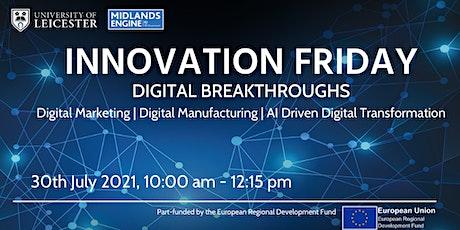 Innovation Friday Online | Digital Breakthroughs tickets
