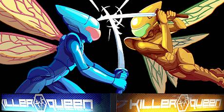 Killer Queen Tournament / August tickets
