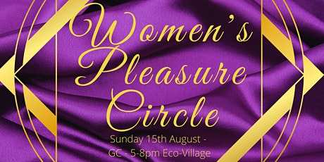 Women's Pleasure Circle tickets