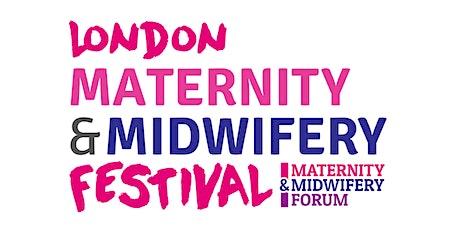 London Maternity & Midwifery Festival 2022 tickets