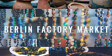 Berlin Factory Market für Eigenhersteller tickets