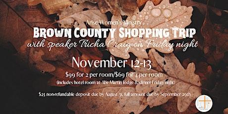 AFC Arise Women's Brown County Shopping Trip/Retreat tickets