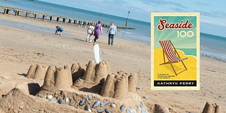 Seaside 100 - A History of the British Seaside in 100 objects tickets