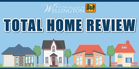 Village of Wellington's Total Home Review Expo tickets
