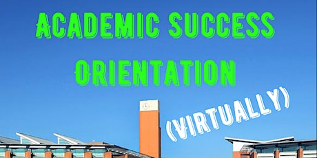 Academic Success Orientation Virtual Session (Fall 2021) tickets