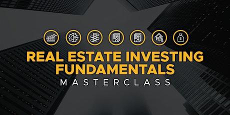 Real Estate Investing Fundamentals MasterClass tickets