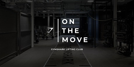 Gymshark on the Move - GSLC tickets