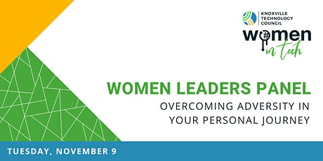 Women Leaders Panel: Overcoming Adversity in Your Personal Journey tickets