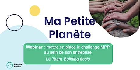 Webinar 13 bis- Ma Petite Planète en Entreprise billets