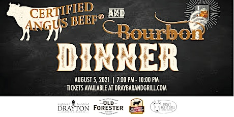 Certified Angus Beef and Bourbon Dinner tickets