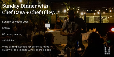 Sunday Dinner with Chef Cava + Chef Olley tickets